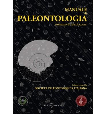 Manuale di Paleontologia. Fondamenti. Applicazioni
